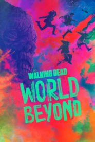 The Walking Dead: World Beyond: Temporada 1